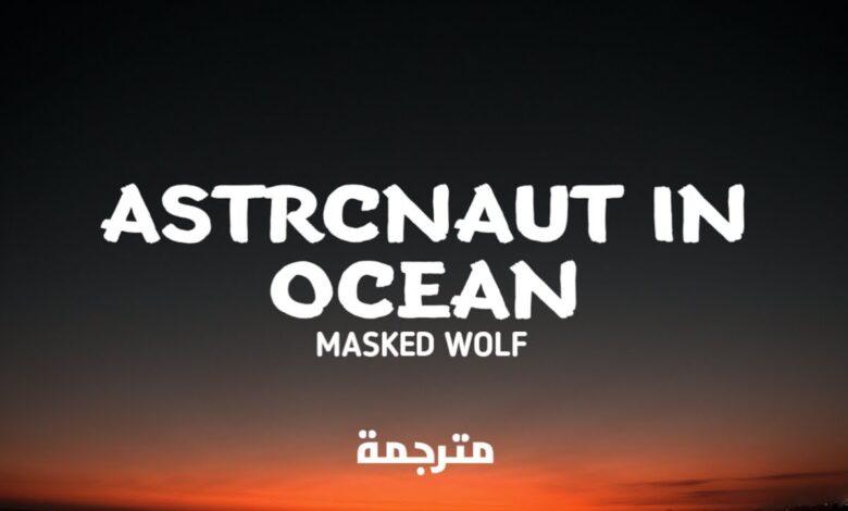 كلمات astronaut in the ocean